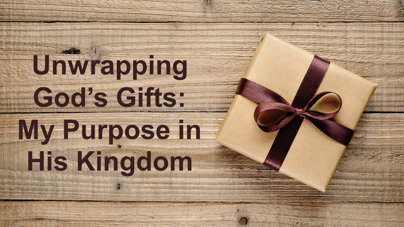 Sermons in: Unwrapping Gods Gifts